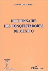 Dictionnaire des conquistadore de mexico