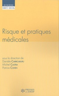 Risque et pratiques médicales