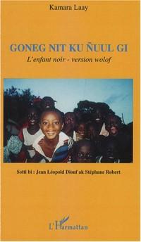 Goneg nit nuul gi : L'enfant noir en version wolof