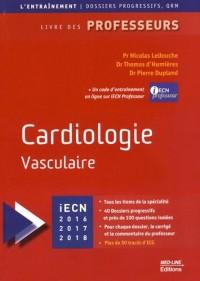 Cardiologie vasculaire : Livre des professeurs, Edition 2016-2017-2018