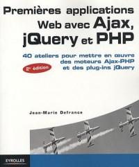 Premières applications Web avec Ajax, jQuery et PHP