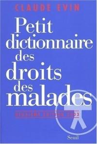 Petit dictionnaire des droits des malades