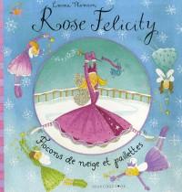Rose Felicity : Flocons de neige et paillettes