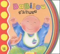 Babilou s'amuse