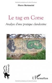 Le tag en Corse : Analyse d'une pratique clandestine