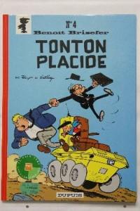Benoît Brisefer, Tonton Placide