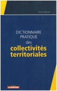 Dictionnaire pratique des collectivités territoriales