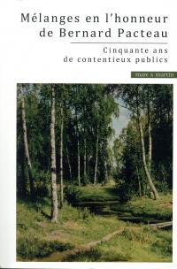 Jalons, cinquante ans de contentieux publics: Mélanges en l'honneur du professeur Bernard Pacteau