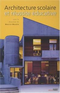 Architecture scolaire et réussite éducative