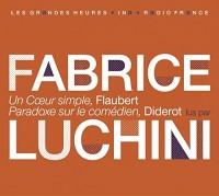 Flaubert et Diderot lus par Fabrice Luchini