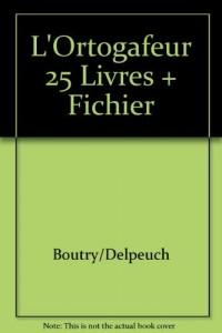 L'Ortogafeur 25 Livres + Fichier