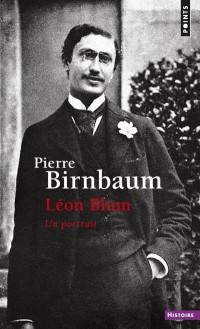 Léon Blum - Un portrait