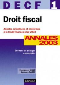 Droit fiscal, DECF numéro 1 : Annales 2003