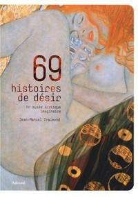 69 Histoires de désir