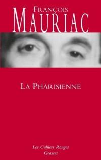 La Pharisienne: roman