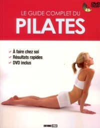 Guide Complet du Pilates + DVD (le)