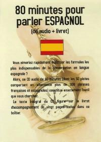 80 minutes pour parler espagnol