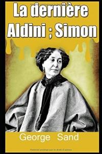 La dernière Aldini ; Simon