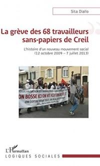 La grève des 68 travailleurs sans-papiers de Creil