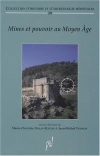 Mines et pouvoir au Moyen Age