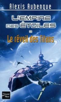 L'empire des étoiles, Tome 2 : Le réveil des Titans