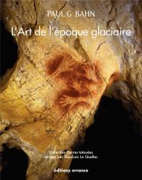 L'art de l'époque glaciaire