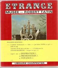 Étrange musée Robert Tatin