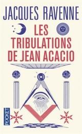 Les Tribulations de Jean Acacio [Poche]