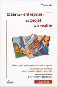 Créer son entreprise : du projet à la réalité