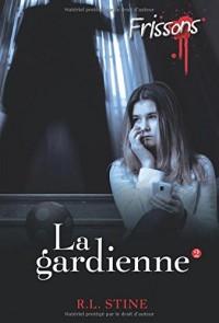 FRISSONS - LA GARDIENNE 2