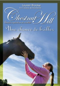 11. Chestnut Hill : Une chance de briller (11)
