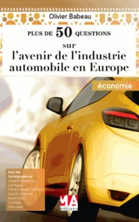 L'avenir de l'industrie automobile Européenne en question