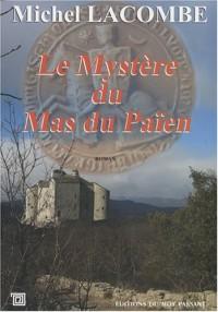 Le mystère du Mas du Païen