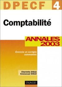 Comptabilité, DPECF numéro 4 :  Annales 2003