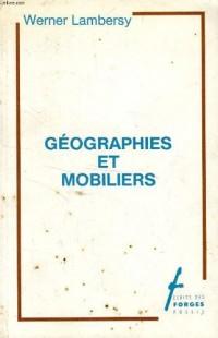Géographies et mobiliers