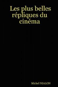 Les Plus Belles Répliques Du Cinéma