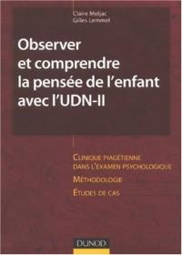 Observer et comprendre la pensée de l'enfant et de l'adolescent avec l'UDN-II