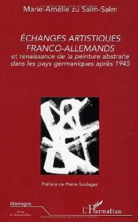 Echanges artistiques franco-allemands et renaissance de la peinture abstraite dans les pays germaniques après 1945