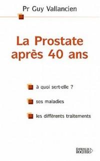 La Prostate après 40 ans
