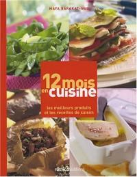 12 mois en cuisine : Les meilleurs produits et les recettes de saison