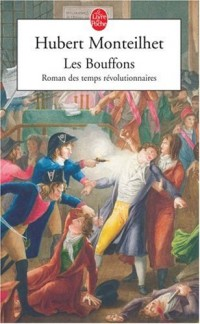 Les Bouffons : Roman des temps révolutionnaires