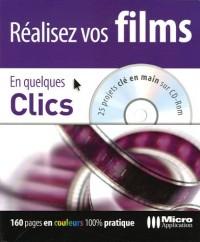 Réalisez vos films En quelques Clics (1Cédérom)