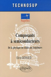 Composants à semiconducteurs : De la physique du solide aux transistors
