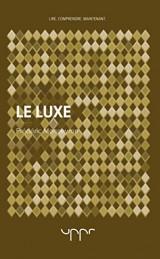 Le luxe [Poche]