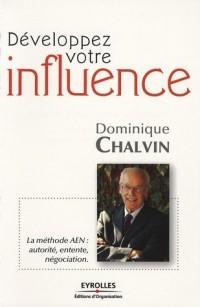 Développez votre influence : La méthode AEN : autorité, entente, négociation