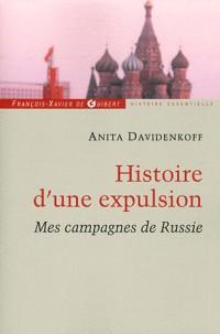 Histoire d'une expulsion: Mes campagnes de Russie