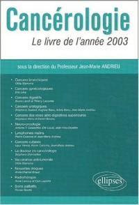 Cancérologie : Le livre de l'année 2003