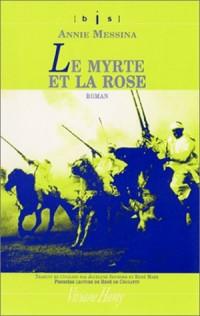 Le Myrte et la rose (bis)