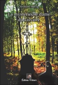 La Mystérieuse Dame du Calvaire