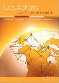 Les Achats : La Révolution discrète